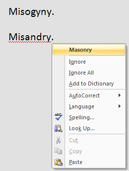 misandry isn't even in the dictionary